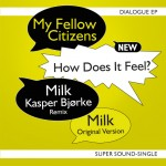 My Fellow Citiznes Dialogue EP